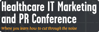 Healthcare IT Marketing and PR Conference