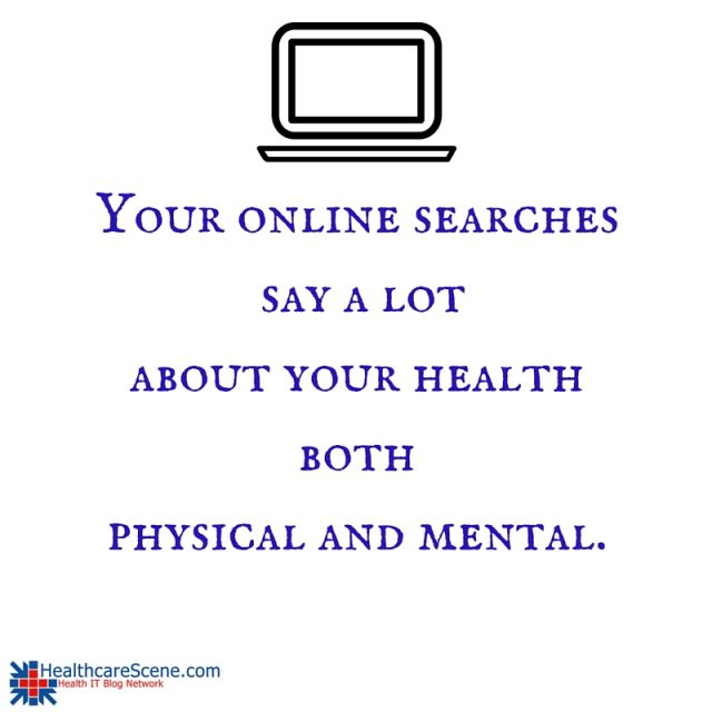 Your online searches say a lot about your health, both physical and mental