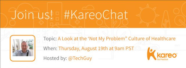 KareoChat - Not My Problem Culture in Healthcare - UnicornJess