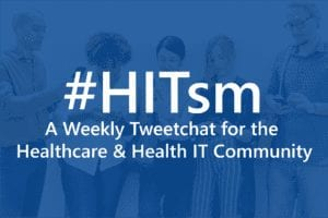 Exploring Healthcare 3.0 – #HITsm Chat Topic