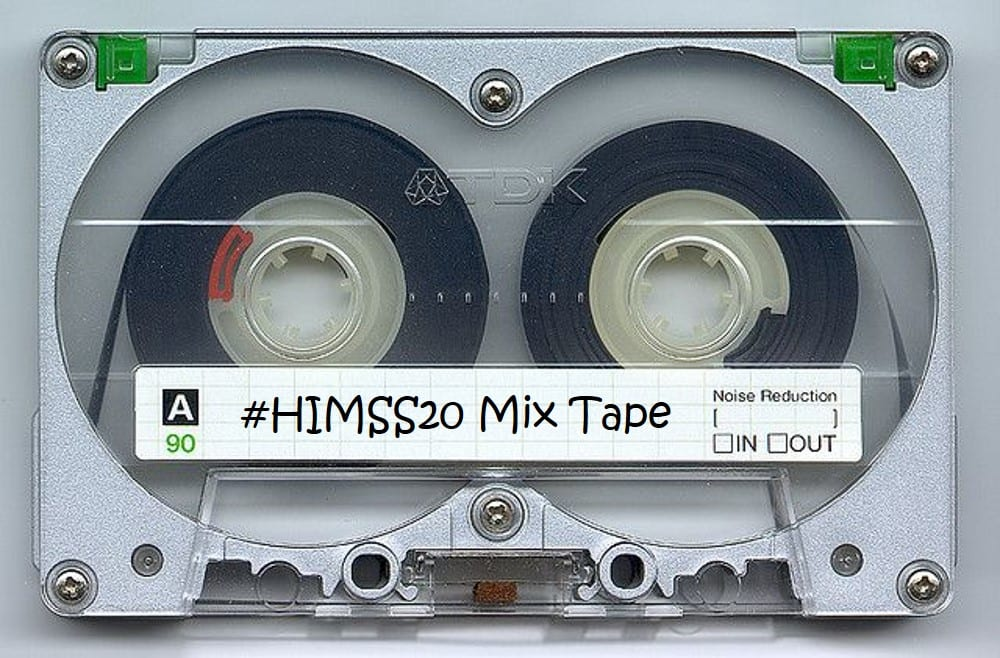 #HIMSS20 Mix Tape